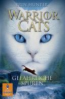 Warrior Cats  Gef  hrliche Spuren PDF