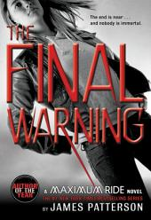 The Final Warning: A Maximum Ride Novel
