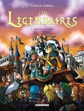 Les Légendaires T03: Frères ennemis