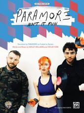 Ain't It Fun: Easy Piano Solo