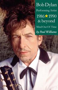 Bob Dylan  Performance Artist 1986 1990 And Beyond  Mind Out Of Time  PDF