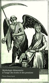Mythologie élémentaire à l'usage des écoles et des pensions