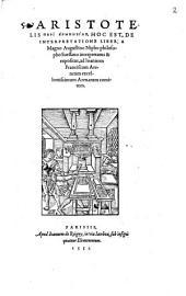 Aristotelis Peri Hermenias, Hoc Est, De Interpretatione Liber