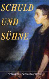 Schuld und Sühne: Klassiker der Weltliteratur