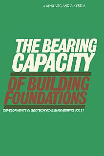 The Bearing Capacity of Building Foundations Book