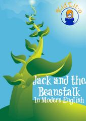 Jack and the Beanstalk In Modern English (Translated)