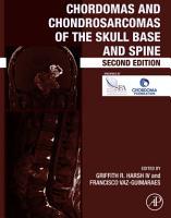 Chordomas and Chondrosarcomas of the Skull Base and Spine PDF