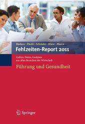 Fehlzeiten-Report 2011: Führung und Gesundheit