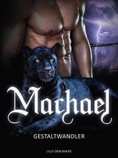 Machael: Gestaltwandler