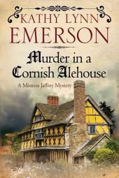 Murder in a Cornish Alehouse: An Elizabethan Spy Thriller