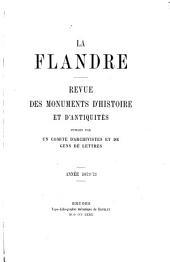 La Flandre: revue des monuments d'histoire et d'antiquiés, Volume4
