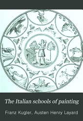 The Italian Schools of Painting: Based on the Handbook of Kugler, Part 1