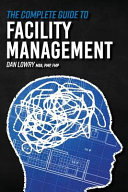 The Complete Guide to Facility Management PDF