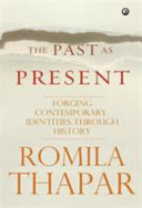The Past as Present