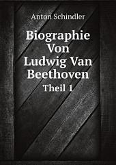 Biographie Von Ludwig Van Beethoven: Teil 1