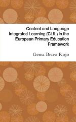 Content and Language Integrated Learning (CLIL) in the European Primary Education Framework