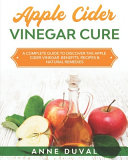 Apple Cider Vinegar Cure