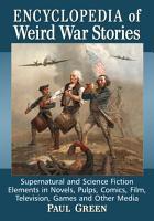 Encyclopedia of Weird War Stories PDF