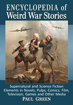 Encyclopedia of Weird War Stories PDF