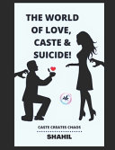 The World Of Love  Caste And Suicide