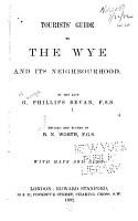 Tourist s Guide to the Wye and Its Neighbourhood PDF
