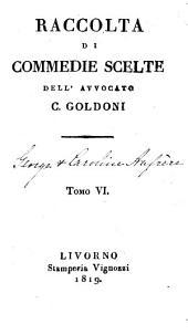 Commedie scelte: Gli amori di Zelinda e Lindoro
