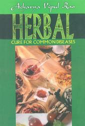 Herbal Cure for Common Diseases
