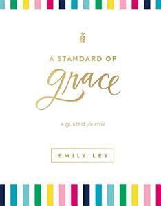 A Standard of Grace Book