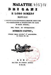 Malattie dei cani e lore rimedi: manuale compilato espressamente per uso dei cacciatori e dilettanti di Cani d'ogni specie