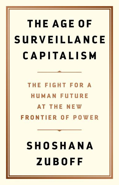 Download The Age of Surveillance Capitalism Book