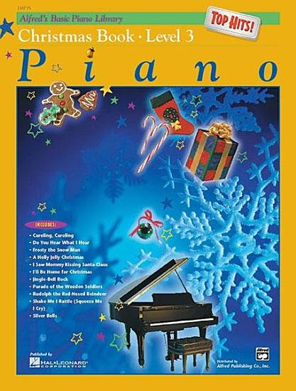 Alfred s Basic Piano Course  Top Hits  Christmas Book 3 PDF