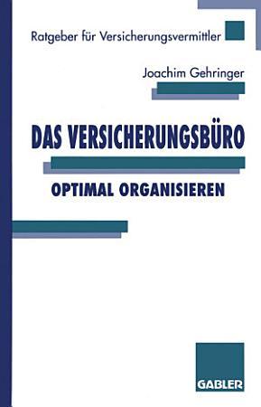 Das Versicherungsb  ro optimal organisieren PDF