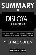 Download SUMMARY Of Disloyal  A Memoir Book