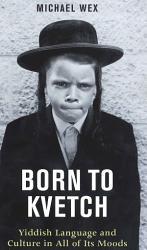 Born to Kvetch PDF