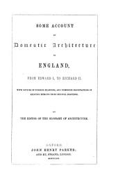 Some account of domestic architecture in England: Volume 2