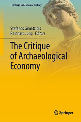 The Critique of Archaeological Economy PDF