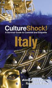 CultureShock! Italy: A Survival Guide to Customs and Etiquette