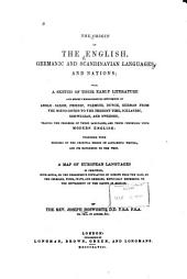 The Origin of the English, Germanic, and Scandinavian Languages and Nations: With a Sketch of Their Early Literature and Short Chronological Specimens of Anglo-Saxon, Friesic, Flemish, Dutch, German from the Mœso-Goths to the Present Time, Icelandic, Norwegian, and Swedish ...