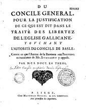 Du concile général pour la justification de ce qui est dit dans le traité des libertés de l'église gallicane, touchant l'autorité du concile de Basle