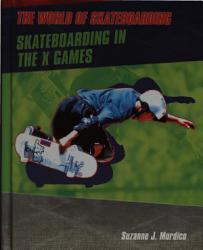 Skateboarding in the X Games PDF