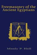 Freemasonry of the Ancient Egyptians PDF