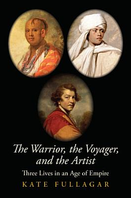 The Warrior  the Voyager  and the Artist