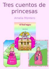 Tres cuentos de princesas - Cuentos infantiles