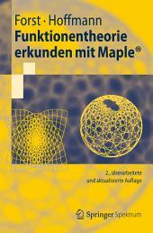 Funktionentheorie erkunden mit Maple: Ausgabe 2