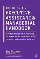 The Definitive Executive Assistant and Managerial Handbook PDF