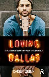 Loving Dallas #2 Neon Dreams: La nouvelle série New Adult qui rend accro