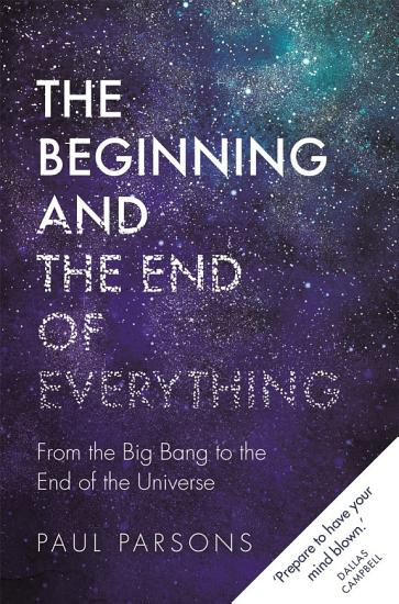 The Beginning and the End of Everything PDF