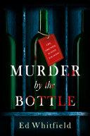 Murder by the Bottle