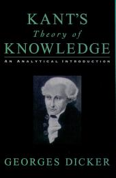 Kant's Theory of Knowledge : An Analytical Introduction: An Analytical Introduction