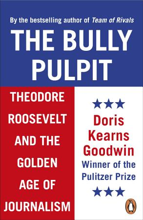 The Bully Pulpit PDF